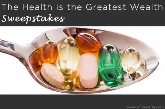 Health is the Greatest Wealth Sweepstakes