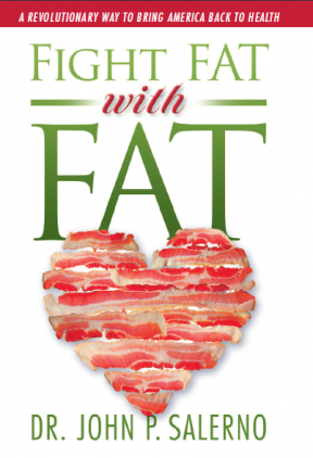 Dr. Salerno's Fight Fat with Fat Diet Book